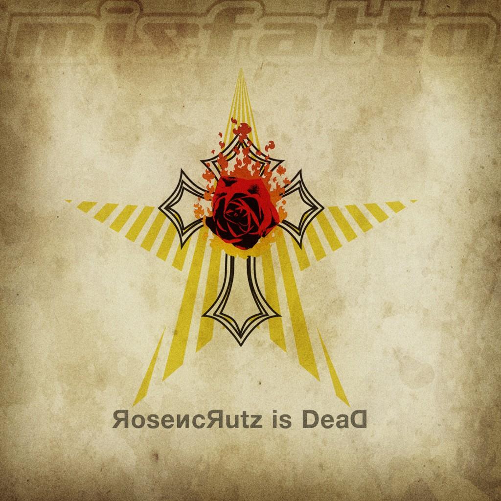 Misfatto RosencrutzIsDead Cover